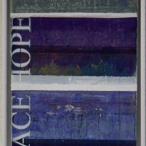 "Margit Hanquist, ""Love Peace Hope"", akryl, h/b 60x20 cm, 3 000 kr"